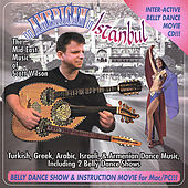 An American in Istanbul, Belly Dance Music by Scott Wilson