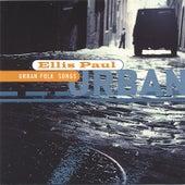 Urban Folk Songs by Ellis Paul