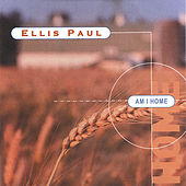Am I Home de Ellis Paul