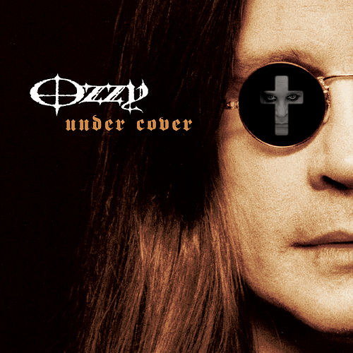 Under Cover by Ozzy Osbourne