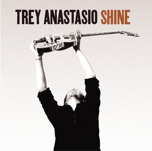 Shine by Trey Anastasio