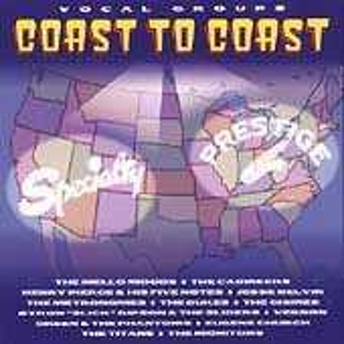 Vocal Groups: Coast To Coast by Various Artists