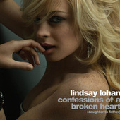Confessions Of A Broken Heart by Lindsay Lohan