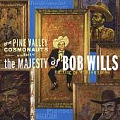 The Pine Valley Cosmonauts Salute the Majesty of Bob Wills de The Pine Valley Cosmonauts