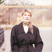 From Broken Hearts To Blue Skies by Susannah McCorkle