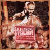 Mexico Madrid En Directo Y Sin Escalas de Alejandro Fernández