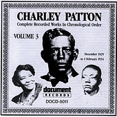 Charley Patton Vol. 3 (1929 - 1934) by Charley Patton