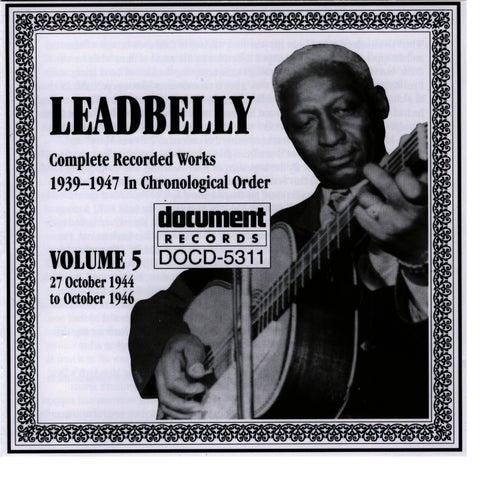 Leadbelly Vol. 5 1939-1947 by Leadbelly