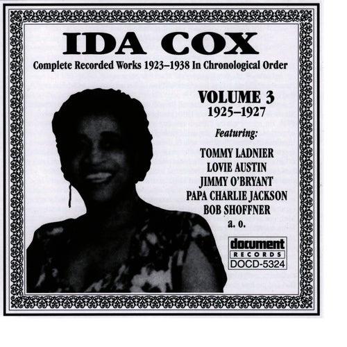 Ida Cox Vol. 3 1925-1927 by Ida Cox