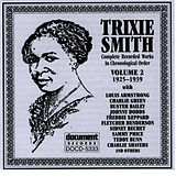 Trixie Smith Vol. 2 1925-1929 by Trixie Smith
