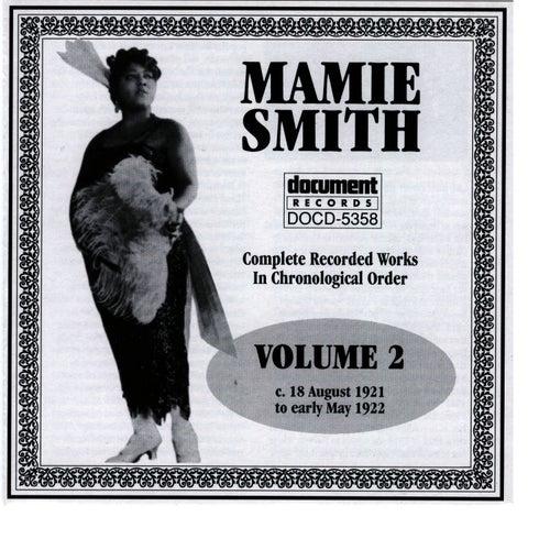 Mamie Smith Vol. 2 (1921-1922) by Mamie Smith