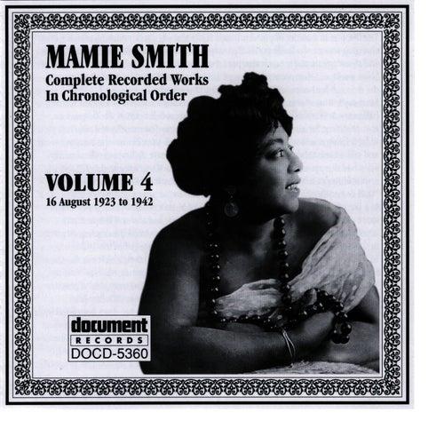 Mamie Smith Vol. 4 (1923-1942) by Mamie Smith