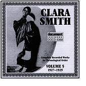 Clara Smith Vol. 5 (1927-1929) by Clara Smith