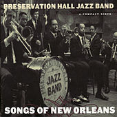 Songs of New Orleans by Preservation Hall Jazz Band