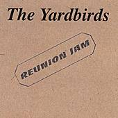 Reunion Jam de The Yardbirds