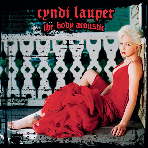 The Body Acoustic by Cyndi Lauper