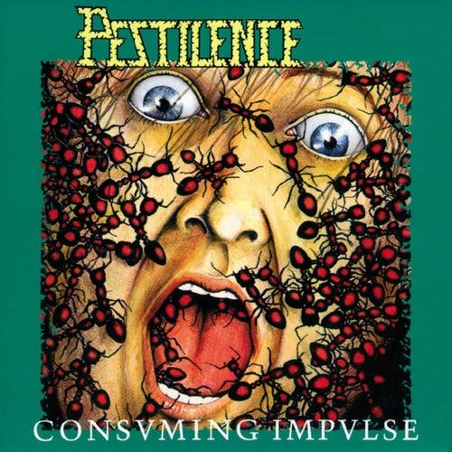 Consuming Impulse by Pestilence