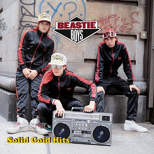 Solid Gold Hits von Beastie Boys