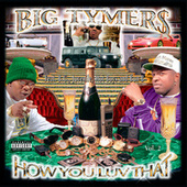 How You Luv That? Vol. 2 by Big Tymers