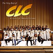 The Very Best Of Clc Youth & Mass Choirs by CLC Youth Choir