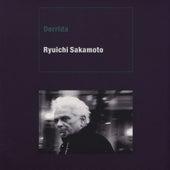 Derrida by Ryuichi Sakamoto