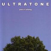 Pass It Along by Ultratone