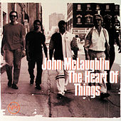 The Heart Of Things de John McLaughlin