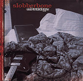 Slippage by Slobberbone