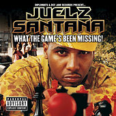 What The Game's Been Missing! von Juelz Santana