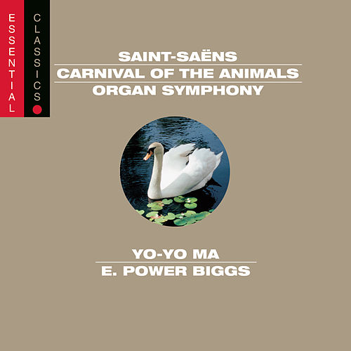 Saint-Saëns: Organ Symphony; Carnival of the Animals; Bacchanale; March militaire; Danse Macabre by Various Artists