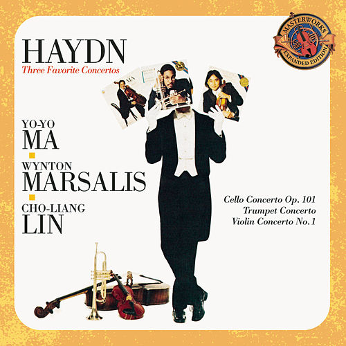 Haydn: Three Favorite Concertos -- Cello, Violin & Trumpet Concertos - Expanded Edition by Yo-Yo Ma