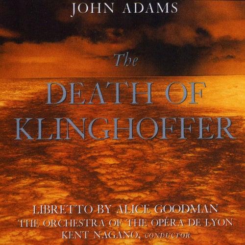John Adams:The Death Of Klinghoffer by John Adams