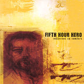 Collected In Comfort by Fifth Hour Hero