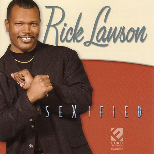 Sexified by Rick Lawson