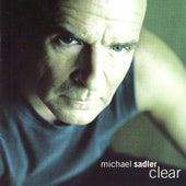 Clear by Michael Sadler