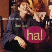 God Said Ha! by Julia Sweeney