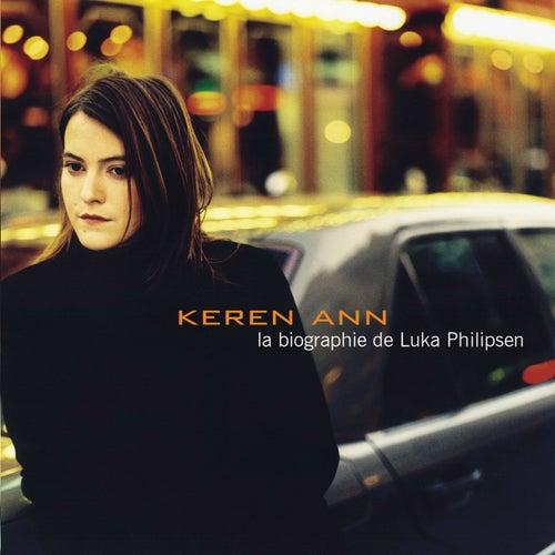 La Biographie De Luka Philipse by Keren Ann