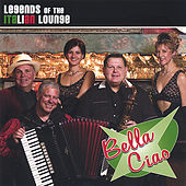 Legends of the Italian Lounge de Bella Ciao
