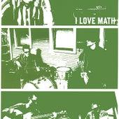 I Love Math by I Love Math
