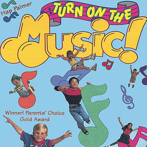 Turn On The Music by Hap Palmer