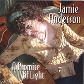 A Promise of Light by Jamie Anderson