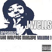 Presents Tha Wolfpac Mixtape Vol. 1 ft Kurupt, Tha Liks, Roscoe, Prodigal Sunn and many more by Various Artists