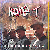 Stronger Now by Home T