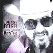 HonkyTonic by Johnny Bush