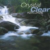 Crystal Clear by Ken Davis