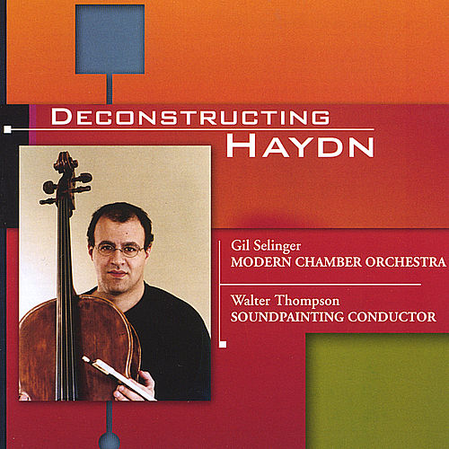 Deconstructing Haydn by Gil Selinger