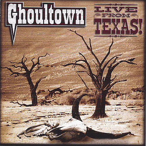Live From Texas! (CD & DVD) by Ghoultown