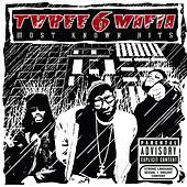 Most Known Hits von Three 6 Mafia