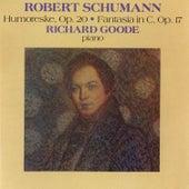 Schumann: Humoreske, Op. 20 / Fantasia In C, Op. 17 by Richard Goode