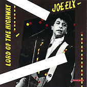 Lord Of The Highway de Joe Ely